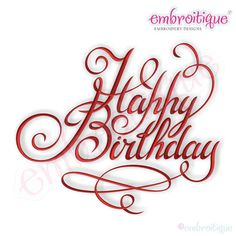 Embroidery Designs (All) - Happy Birthday Calligraphy Script Embroidery Design on sale now at Embroitique! Monogram Alphabet, Monogram Fonts, Script Alphabet, Monograms, Embroidery Files, Machine Embroidery Designs, Beaded Embroidery, Happy Birthday Calligraphy, Create Name