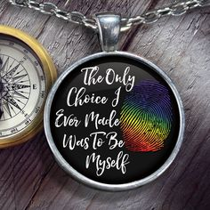 LGBT - The Only Choice I Ever Made Was To Be Myself Handmade Necklace - Unique…