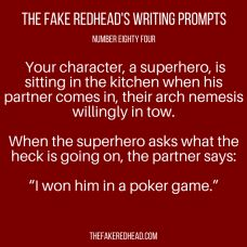 Sign Up For The Newsletter Prompt Library 101-200, 201-300 The complete library of the original writing prompts written by The Fake Redhead Click To Claim The Free eBook feat. TFR's Most Pop…