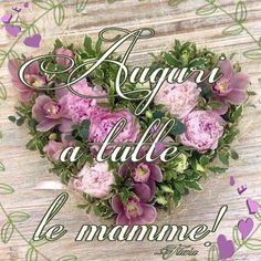 Italian Life, Screen Shot, Good Morning, Floral Wreath, Cards, Anna, Happy Mothers Day, Spring, Buen Dia