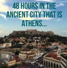 Visit http://thewelltravelledman.com/2015/08/16/48-hours-in-the-ancient-city-that-is-athens/ for what to see in Athens in 48 hours!
