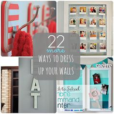Great Ideas -- 22 Ways to Dress Up Your Walls Part 2! #DIY