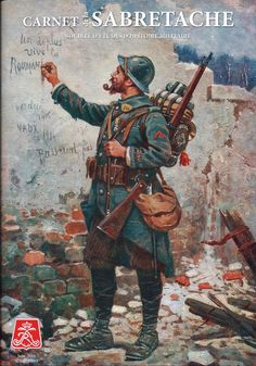 La Sabretache, published by Society for Military History Studies. Military Art, Military History, World War One, First World, Ww1 Art, Military Drawings, Propaganda Art, French Army, Historical Art