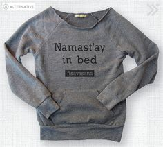 These sweatshirts are made out of a special eco fleece and are a part of the Alternative Earth Collection.    We hand screen each item with non-toxic