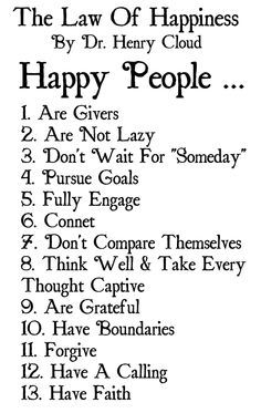 The Happy People List. Are you a happy person? I think is a great place to start is you want to be happier. Take Every Thought Captive, Cloud Quotes, Emotional Abuse, Life Advice, Good Thoughts, Note To Self, True Words, Self Help, Happy Life