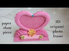 How To Make 3D Origami Photo Frame - 3D Origami Showpiece - Origami Heart - YouTube