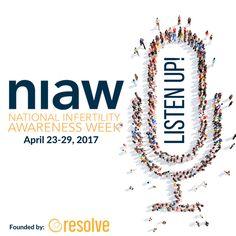 April 23-29 marks an important week in the infertility world, as it is National Infertility Awareness Week (NIAW). I know there's a lot of months and weeks out there for so many great causes…