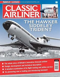 Classic Airliner is a must read for anyone interested in or associated with the commercial aviation scene. Classic Airliner's extensive coverage of the world's airlines, airports and aircraft is unrivaled and includes up-to-date airline, airport and aircraft, histories as well as manufacturer information. #plane #aviation #airplane #aeroplane #transport #magazine #magazinecover Travel Magazines, Men's Magazines, Aviation Magazine, Air Traffic Control, Male Magazine, Most Beautiful Beaches, Airports, Fast Cars, Climate Change