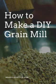 How to Make A DIY Grain Mill - A grain mill comes in handy for individuals who often work with different types of flours from either corn or wheat. Both bakers and home brewers put grain mills to work but this is one piece of equipment that can get expensive over time. Moreover, the mill might not be able to meet all of the needs that you or your business has. This guide will walk you through how to make a DIY grain mill that you can feel confident and proud using. Homestead Survival, Survival Prepping, Outdoor Stove, Types Of Flour, Diy Projects Cans, Flour Mill, Grain Texture, Plastic Bins, Household Cleaners