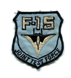 US Air Force 6512th Test Squadron F-15 Joint Test Force Military Patch