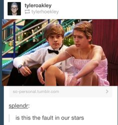 OMGOSH. IM LAUGHING SOOO HARARD ! @Tyler Oakley  Disney / Suit Life Of Zack and Cody / The Fault In Out Stars / TFIOS / John Green