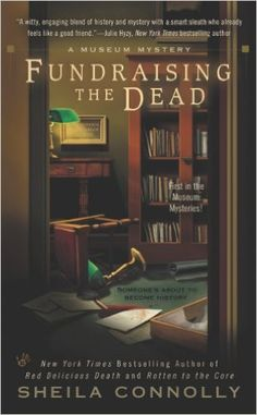 Fundraising the Dead (A Museum Mystery Book 1) - Kindle edition by Sheila Connolly. Mystery, Thriller & Suspense Kindle eBooks @ Amazon.com.