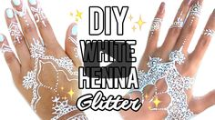 DIY White Henna Glitter. Click here to find out how to make this