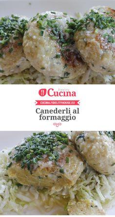 Canederli al formaggio Kitchen Queen, Yummy Food, Tasty, Polenta, Ravioli, Food Hacks, Italian Recipes, Entrees, Food And Drink