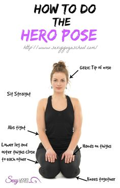 How To Do the Hero Pose ❤ www.SexyYogaSchool.com ❤