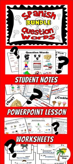 Complete Spanish question word lesson:  student notes, instructional PowerPoint and worksheets!