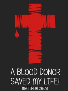 A blood donor saved my life.
