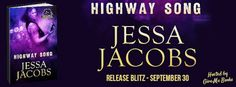 Spreading The Word With Denise&Donna: Highway Song by Jessa Jacobs  Release Blitz & Raff...