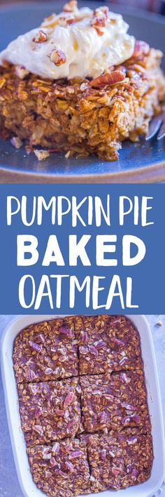 This Pumpkin Pie Baked Oatmeal is easy to make and great for a make ahead breakfast or afternoon snack!  It is vegan, gluten free and kids love it!  #bakedoatmeal #pumpkinpie #mealprep #breakfast No Bake Pumpkin Pie, Gluten Free Pumpkin, Gluten Free Baking, Pumpkin Recipes, Fall Recipes, Snack Recipes, Oatmeal Recipes, Thanksgiving Recipes, Cooking Recipes