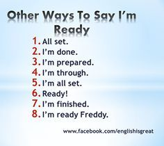 English is fun - Ingles: Other ways to say I'm ready Learn English Words, English Vocabulary Words, English Phrases, English Grammar, Learn English Speaking, English Tips, English Fun, English Study, English Lessons