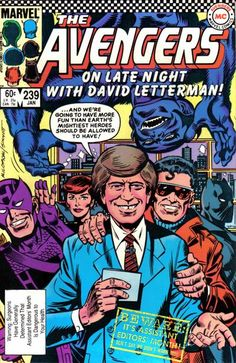 "on of my all-time fave books...   From New York, where if you ask me, Editor Du Jour Mike Carlin is on soder, it's Late Night with the Avengers! Tonight: An issue that'll make you forget ""Marvel Team-Up"" issue 74! And now, Hiram Bullock's sneaker pimp, David Letterman!"