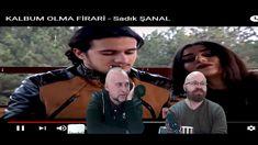 Sadık Şanal - Kalbum Olma Firari Vokal & Müzik & Video Klip Analizi (Rek...