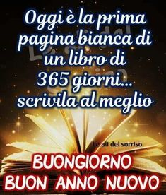 Italian Life, New Years Eve, Vignettes, Happy New Year, Wish, Improve Yourself, Encouragement, Life Quotes, Writing