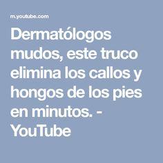 Dermatólogos mudos, este truco elimina los callos y hongos de los pies en minutos. - YouTube