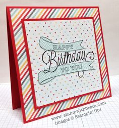 Another Great Year, Stampin' Up!, Brian King, birthday card