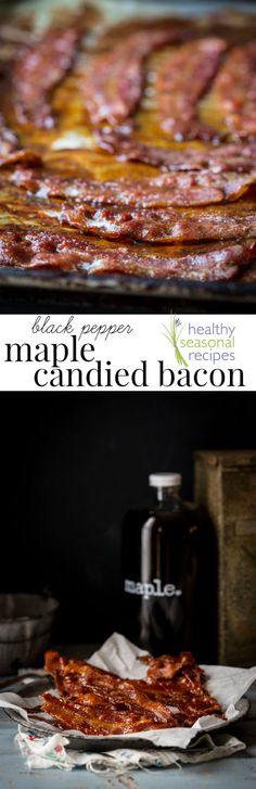 black pepper maple candied bacon - Healthy Seasonal Recipes