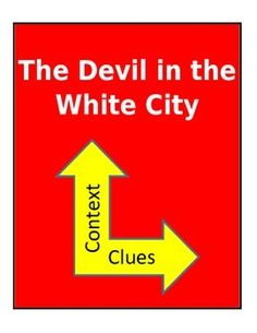 A lesson on using context clues to understand the definitions of unfamiliar words.  This lesson is included in The Devil in the White City Reading Guide in our store for $24.99. Context Clues, White City, American Literature, Definitions, Devil, Tools, Education, Reading, Store