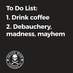 To do list. Coffee memes