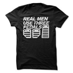 Real Men Use Three Pedals T Shirts, Hoodie. Shopping Online Now ==► https://www.sunfrog.com/Automotive/Real-Men-Use-Three-Pedals.html?41382