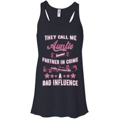 """If you love the shirt """"Best Tee for Aunt..."""". Check it out here! http://summeupshop.com/products/best-tee-for-aunt-they-call-me-auntie-because-partner-in-crime-makes-me-sound-like-a-bad-influence-t-shirt-tank-top-hoodies?utm_campaign=social_autopilot&utm_source=pin&utm_medium=pin"""