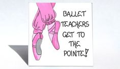 Great gift magnet for the dance teacher!    http://www.themagnificentmagnet.com
