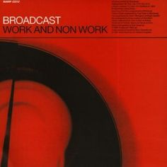 Broadcast - Work and