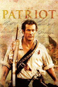 The Patriot Full Movie Click Image to Watch The Patriot (2000)