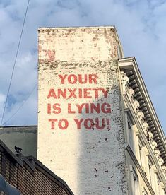 Your anxiety is lying to you 🦀 #slooowhandsinspo #inspiration #graffiti #inspirational #lookingupatbuildings