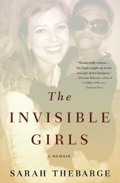 The Invisible Girls: A Memoir by Sarah Thebarge http://www.amazon.com/dp/1455523925/ref=cm_sw_r_pi_dp_.iSmwb0X5KVHE