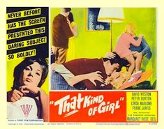 THAT KIND OF GIRL [A.K.A. TEENAGE TRAMP] 1963 ON DVD It's 1963 London and a cute Austrian au pair is living a promiscuous life of smoky jazz clubs and casual sex. She partners with a beatnik protestor and a dirty-old man who takes her to strip clubs. But fun turns to shame and despair when she finds that her naivety has put the health of her lovers, and their partners at risk. Yup, she's got syphilis and has been banging everyone!