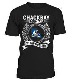 Chackbay, Louisiana - It's Where My Story Begins #Chackbay