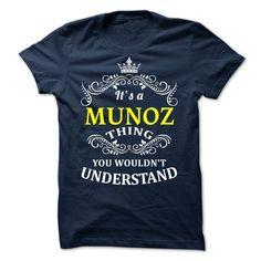 SunFrogShirts awesome   MUNOZ-  it is -  Coupon 5% Check more at http://tshirtsayyes.com/camping/new-tshirt-name-tags-munoz-it-is-coupon-5.html