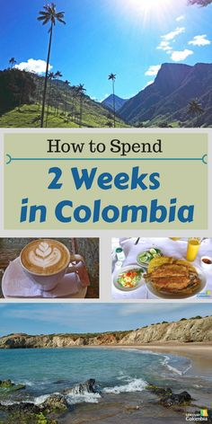 The best 2 weeks of your life will happen in Colombia!