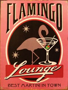 Best Martini in Town check this out Amanda Vintage Labels, Vintage Ads, Vintage Posters, Vintage Tiki, Flamingo Art, Pink Flamingos, Oldschool, Pink Bird, Everything Pink