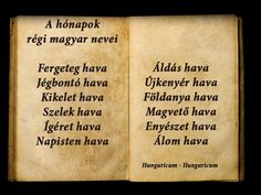 A hónapok régi magyar nevei Hungary History, Fun Facts, 1, Teaching, Writing, Quotes, Hungary, Rain, Quotations