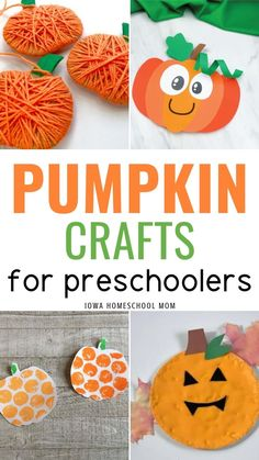 Pumpkin Crafts for Preschoolers - Iowa Homeschool Mom