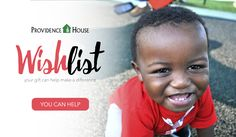 Did you know Providence House has a wish list?