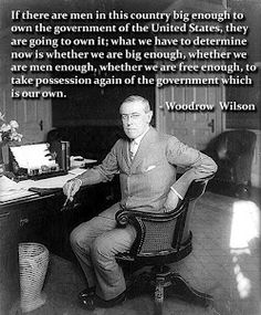 Woodrow Wilson 100 YEARS ago. What goes around comes around.