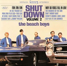 "Beach Boys/Shut Down-Vol 2, 1964 - inc ""Fun, Fun, Fun!"" ... 'Til Her Daddy Took the T-Bird Away!"