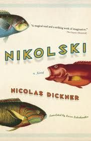 Nikolski by Nicolas Dickner, Lazer Lederhendler Book Club Books, Books To Read, My Books, Page Turner Books, Winners And Losers, Shelfie, What To Read, Great Books, Literature
